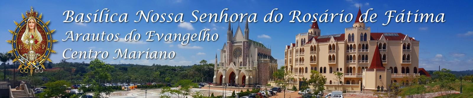 Basílica N. Sra. do Rosário de Fátima - Arautos do Evangelho - Granja Viana