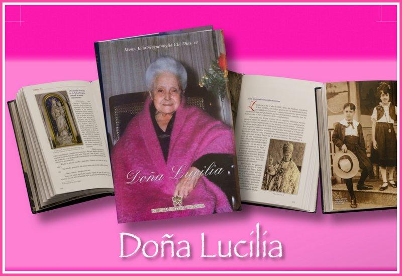 Biografía de Doña Lucilia publicada por la Editrice Vaticana