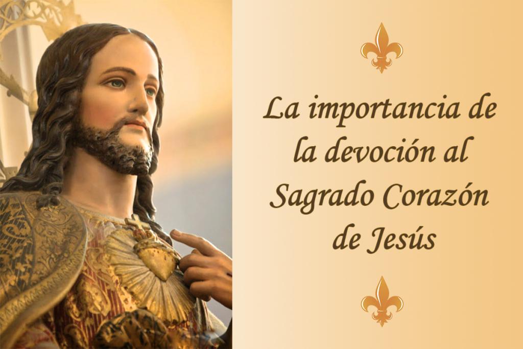 La importancia de la devoción al Sagrado Corazón de Jesús