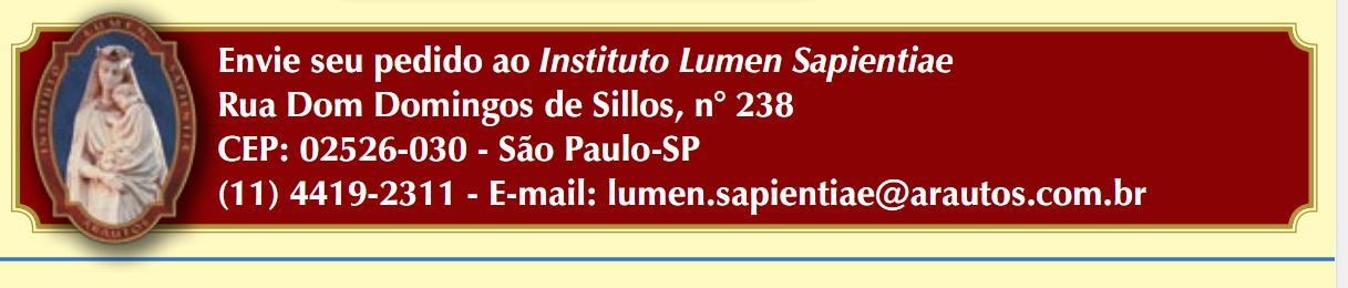 Pedidos Editora Lumen Sapientiae Livros e Revistas Católicas