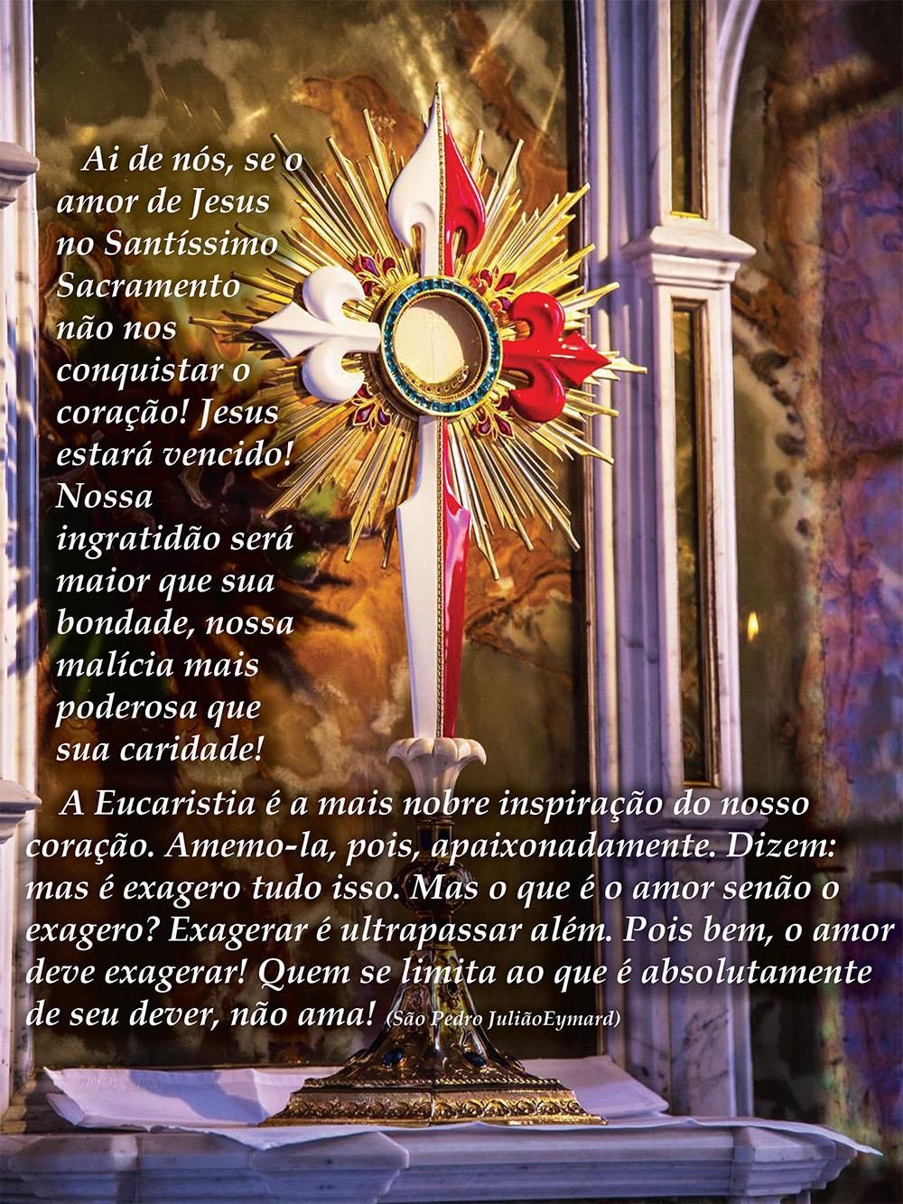 Frase Da Semana Ai De Nós Se O Amor De Jesus No Santíssimo