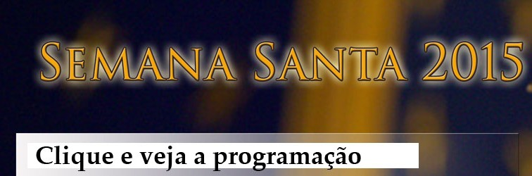 Programação Semana Santa 2015