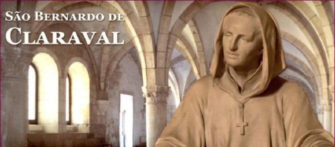 SANTO DO DIA: SÃO BERNARDO DE CLARAVAL, ARAUTO DE NOSSA SENHORA
