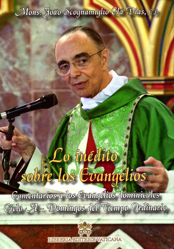 """Yá está disponible el Volúmen II de """"Lo inédito sobre los Evangelios"""", correspondiente a los evangelios dominicales del ciclo A"""