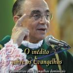 O inédito sobre os Evangelhos: comentários aos Evangelhos de Domingo por Mons. João Clá