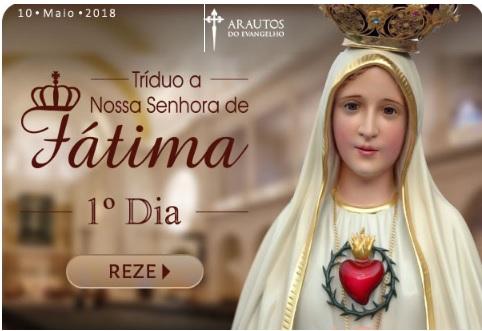 TRÍDUO A NOSSA SENHORA DE FÁTIMA! REZE CONOSCO!